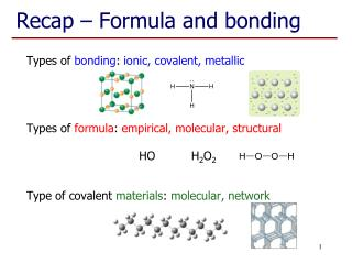 Recap – Formula and bonding