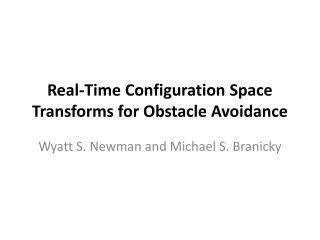 Real-Time Configuration Space Transforms for Obstacle Avoidance