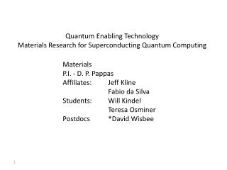 Quantum Enabling Technology Materials Research for Superconducting Quantum Computing