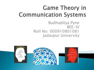 Game Theory in Communication Systems
