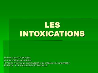 LES INTOXICATIONS