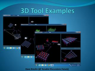 3D Tool Examples