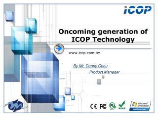 Oncoming generation of ICOP Technology
