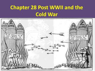 Chapter 28 Post WWII and the Cold War