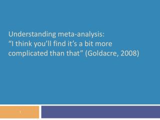 Understanding meta-analysis