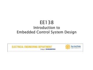 EE138 Introduction to Embedded Control System Design
