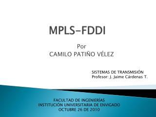 MPLS-FDDI