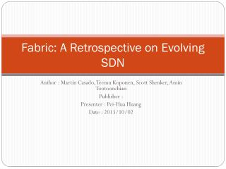 Fabric: A Retrospective on Evolving SDN