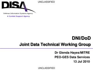 DNI/DoD  Joint Data Technical Working Group