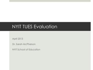 NYIT TUES Evaluation