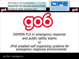 DSMIP6-TLS in emergency response and public safety teams or