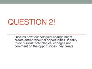 Question 2!