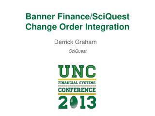 Banner Finance/SciQuest Change Order Integration