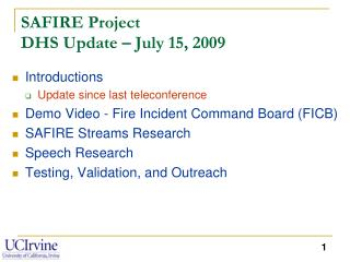 SAFIRE Project  DHS Update – July 15, 2009