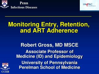 Monitoring Entry, Retention,  and ART Adherence