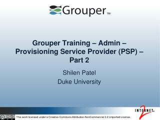 Grouper Training – Admin –  Provisioning Service Provider (PSP) – Part 2