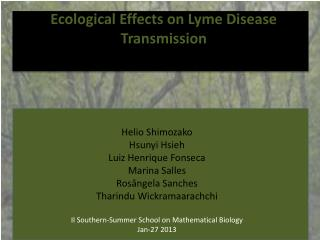 Ecological Effects on Lyme Disease Transmission