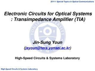 Electronic Circuits for Optical Systems : Transimpedance Amplifier (TIA)