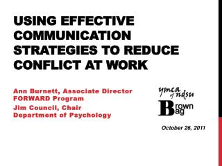 Using Effective Communication Strategies to Reduce Conflict at  Work
