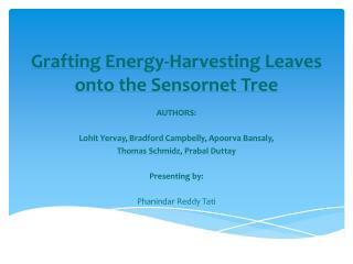 Grafting Energy-Harvesting Leaves onto the Sensornet Tree