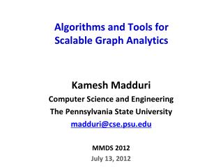 Algorithms and Tools for  Scalable Graph Analytics
