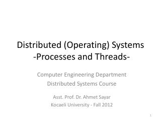 Distributed (Operating) Systems  - Processes and Threads -