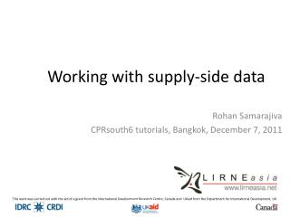 Working with supply-side data