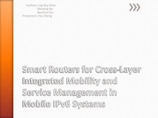 Smart Routers for Cross-Layer Integrated Mobility and Service Management in Mobile IPv6 Systems