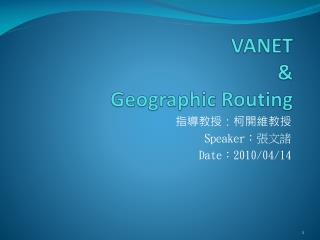 VANET &  Geographic Routing