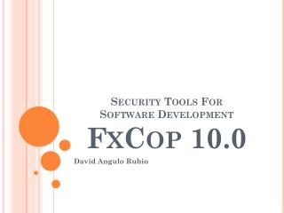 Security Tools For Software Development FxCop  10.0