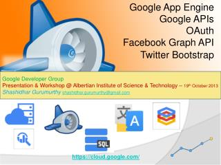 Google App  Engine Google APIs OAuth Facebook Graph  API