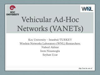 Vehicular Ad-Hoc Networks (VANETs)