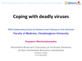 Coping with deadly viruses