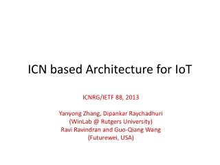 ICN based Architecture for  IoT