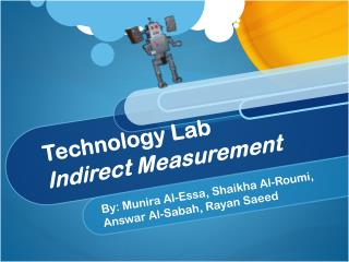 Technology  Lab Indirect Measurement
