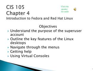 CIS 105 Chapter 4 Introduction to Fedora and Red Hat Linux
