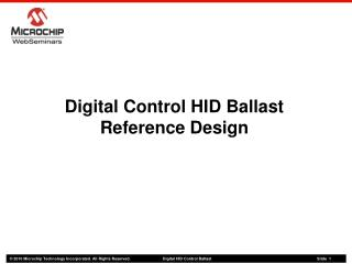 Digital Control HID Ballast  Reference Design