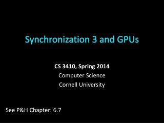 Synchronization 3 and GPUs