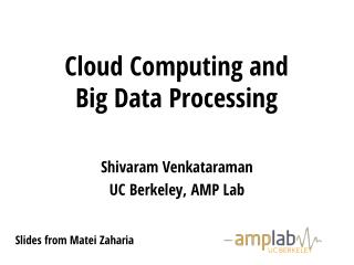 Cloud Computing and  Big Data Processing