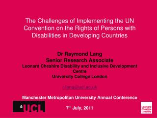 Dr Raymond Lang Senior Research Associate Leonard Cheshire Disability and Inclusive Development