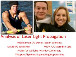 Analysis of Laser Light Propagation
