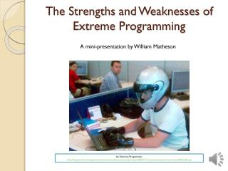 The Strengths  and Weaknesses of Extreme Programming