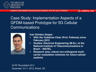Case Study: Implementation Aspects of a GFDM-based Prototype for 5G Cellular Communications