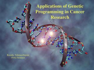 Applications of  Genetic Programming  in Cancer Research
