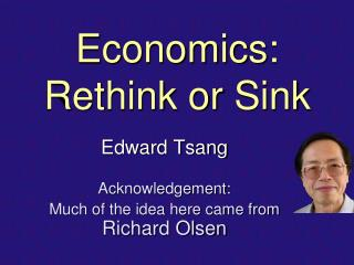 Economics: Rethink  or  Sink