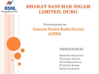 Presentation on General Packet Radio Service  (GPRS)