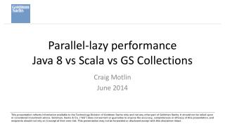 Parallel-lazy  performance Java 8 vs Scala vs GS Collections