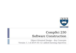 Object-Oriented  Design – Key Concepts Version  1.1 of 2014-03-12: added learning objectives