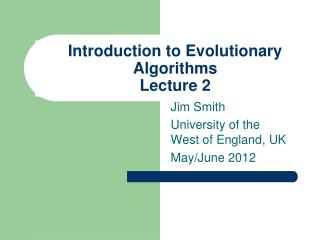 Introduction to Evolutionary  Algorithms Lecture 2