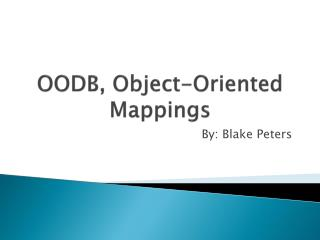 OODB, Object-Oriented Mappings